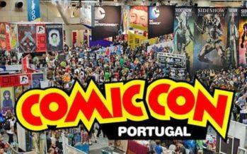 Edição de 2018 da Comic-Con será em Lisboa