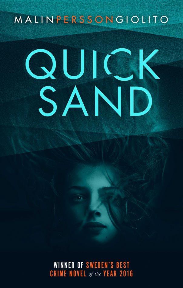 Quicksand, por Malin Persson Giolito, escritora sueca de 48 anos.